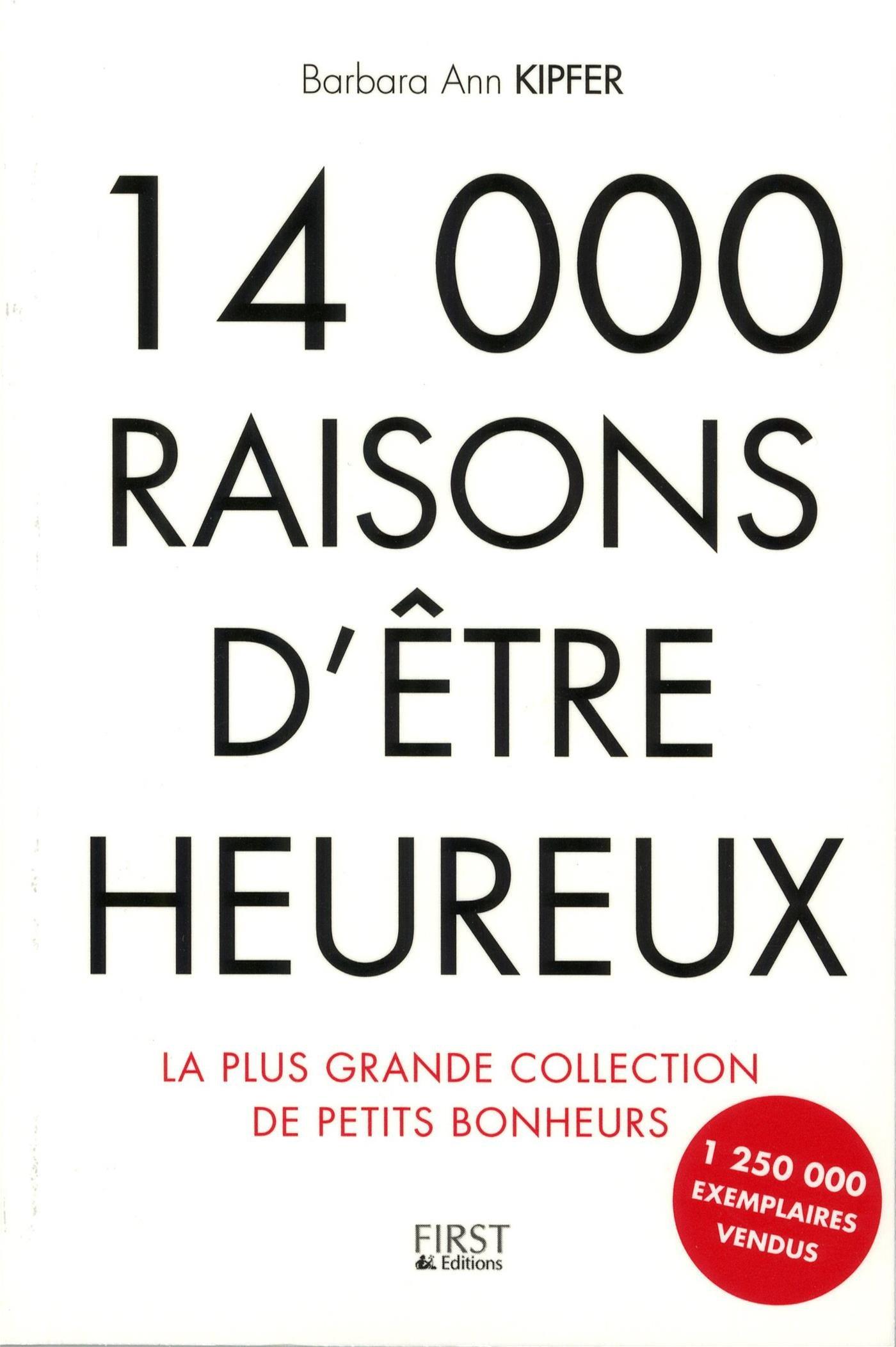 14 000 raisons d'être heureux ! Plus de 1 250 000 lecteurs dans le monde !