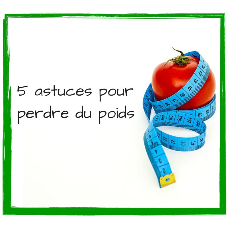 5 conseils simples pour perdre du poids