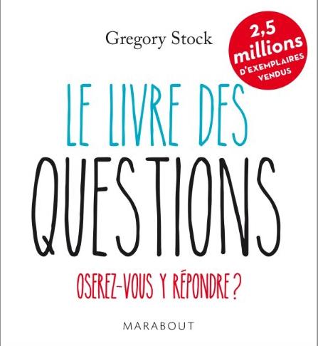 le livre des questions Gregory Stock