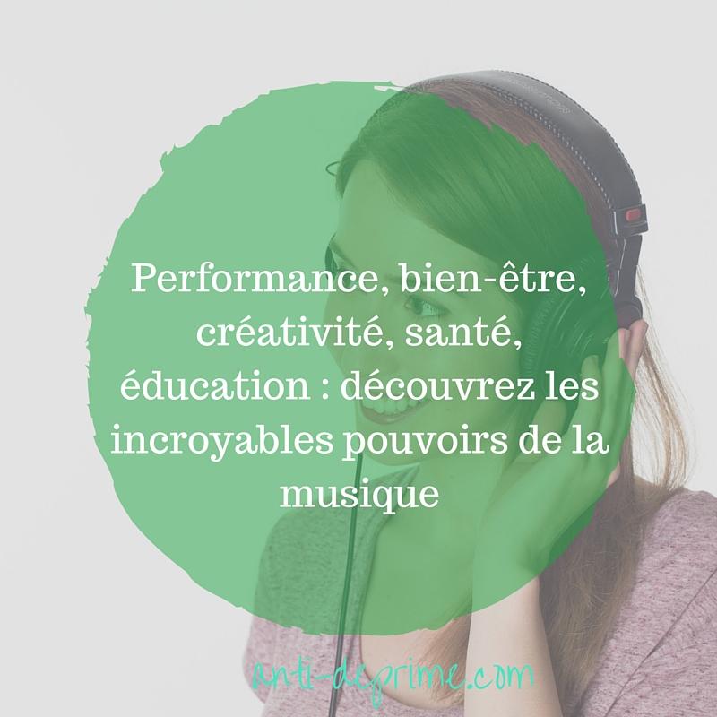 Performance, bien-être, créativité, santé, éducation _ découvrez les incroyables pouvoirs de la musique-2