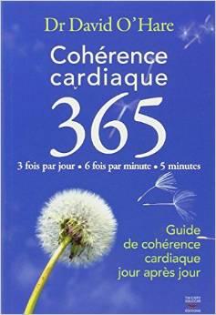 cohérence cardiaque 365 David O'Hare