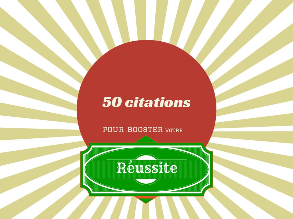 50 citations pour réussir