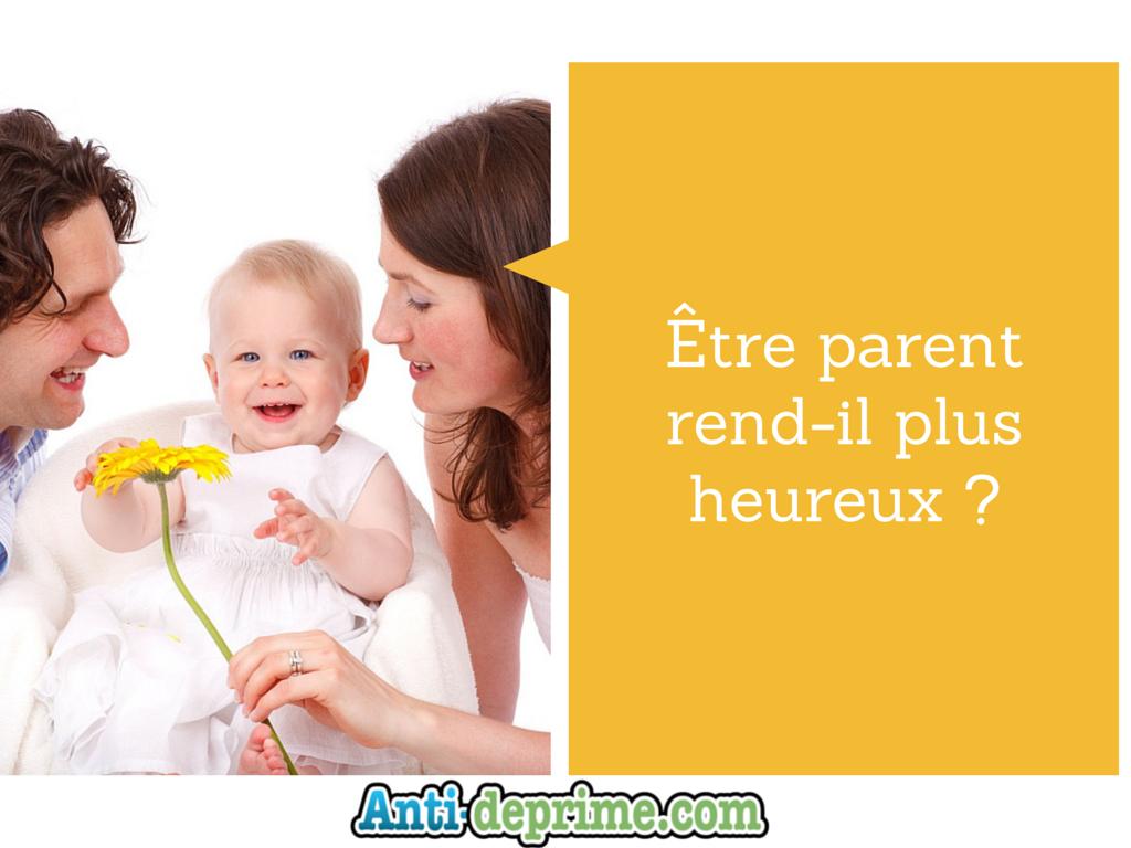 Être parent rend-il plus heureux ?