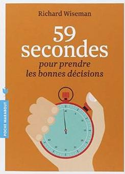 59 secondes pour prendre une bonne décision
