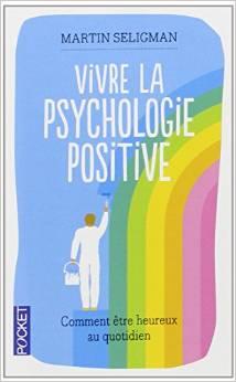 vivre de la psychologie positive