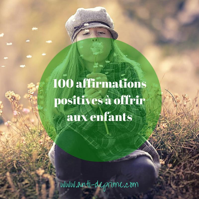 100 affirmations positives à offrir aux-2