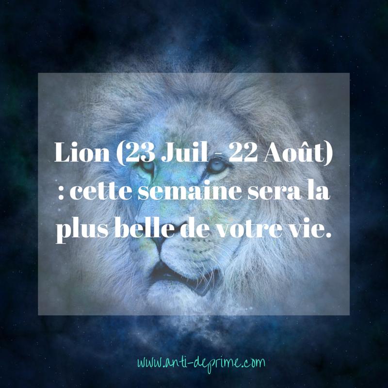 Lion (23 Juil - 22 Août) _
