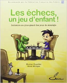 les échecs un jeu d'enfant