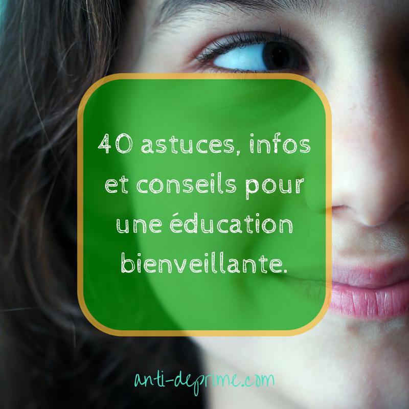 40 astuces, infos et conseils pour une-2