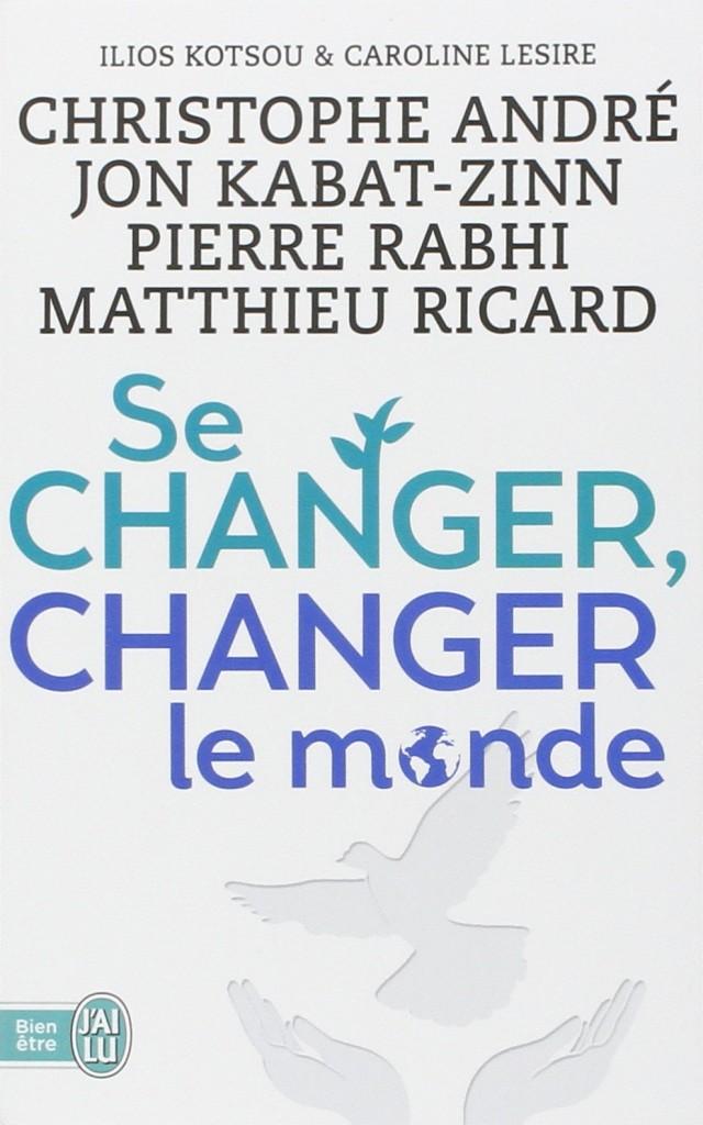 sa changer, changer le monde