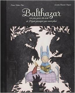 Balthazar n'a pas peur du noir