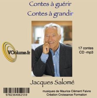 Contes à guérir, contes à grandir Jacques Salomé CD audio