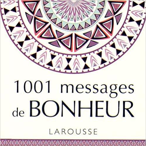 1001 messages de bonheur