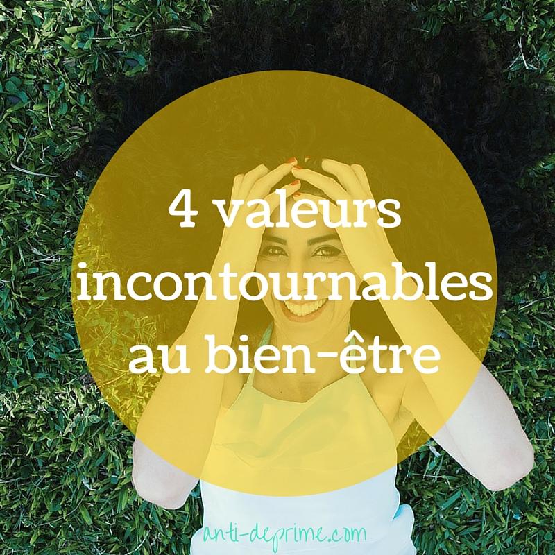 4 valeurs incontournables au bien-être