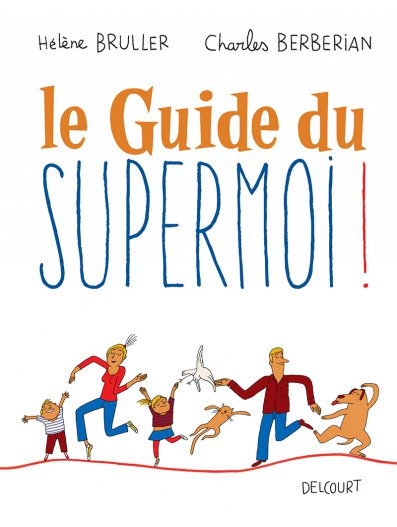 le guide du supermoi