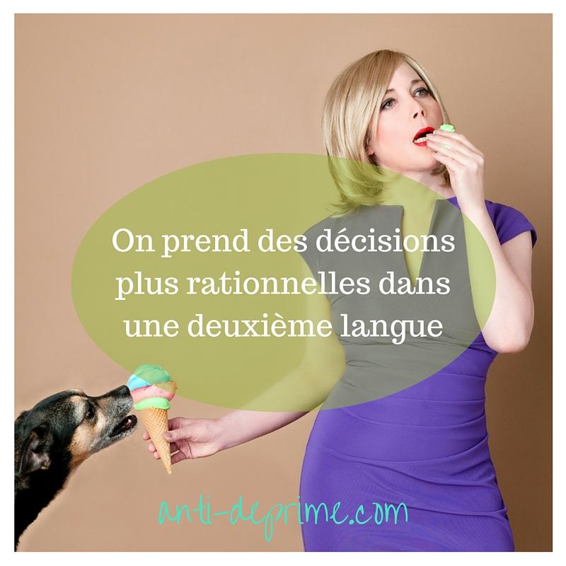 On prend des décisions plus rationnelles dans une deuxième langue-2