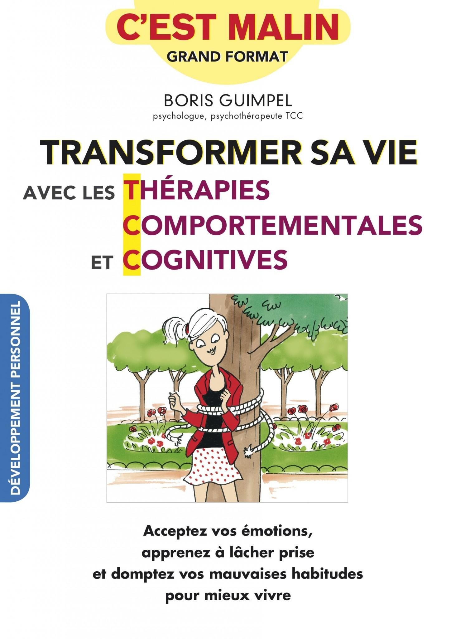 transformer sa vie avce les thérapies comportementales et cognitives