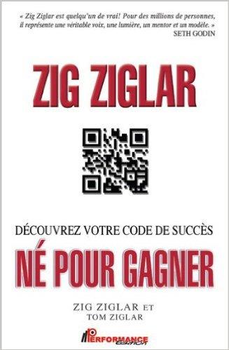 né pour gagner Zig Ziglar