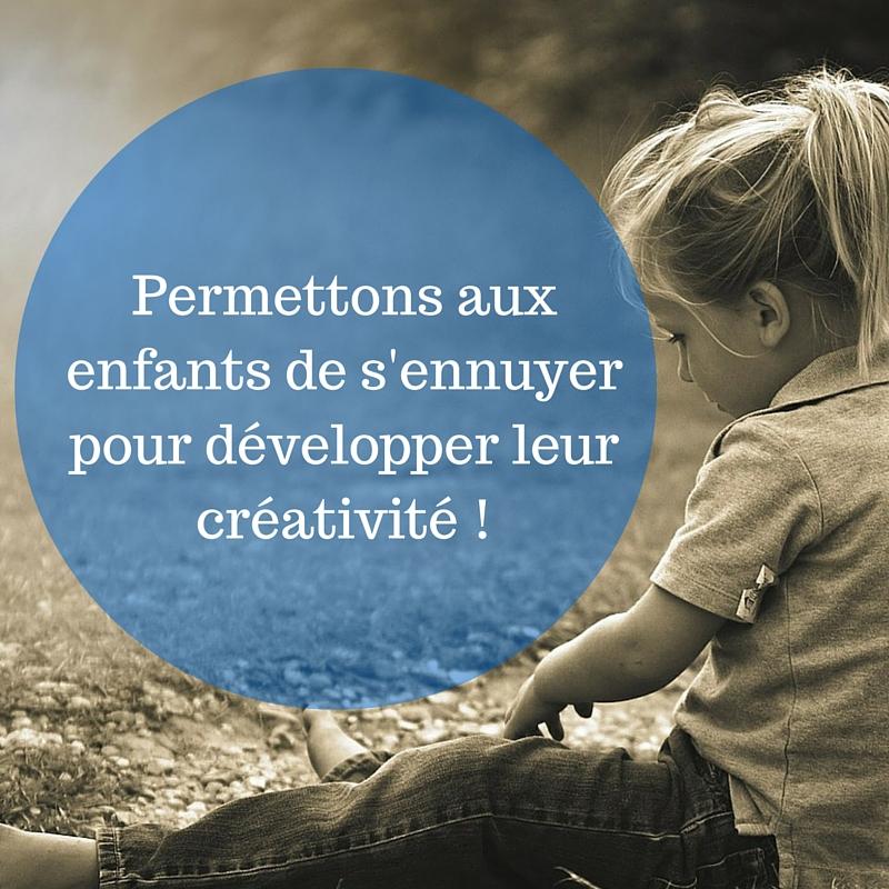 Permettez aux enfants de s'ennuyer pour développer leur créativité !