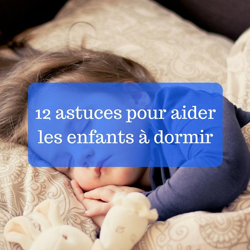12 trucs pour aider les enfants à dormir-2