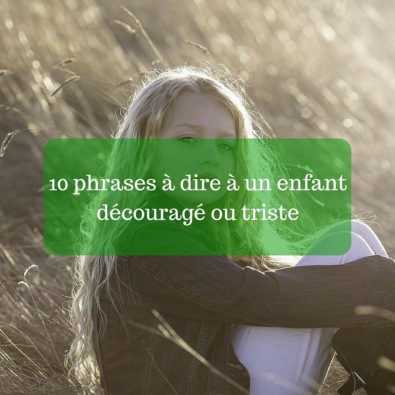 10-phrases-à-dire-à-un-enfant-découragé-ou-triste