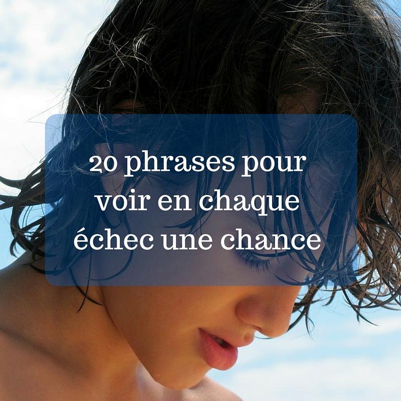 20-phrases-pour-voir-en-chaque-échec-une-chance