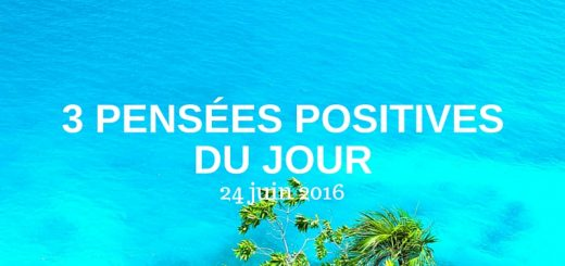 Copy of 3 pensées positives du jour-26