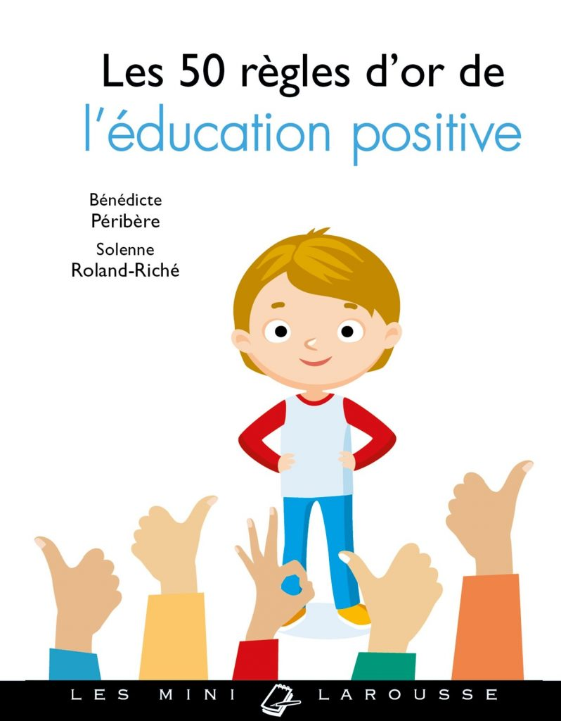 50 règles d'or de l'éducation positive