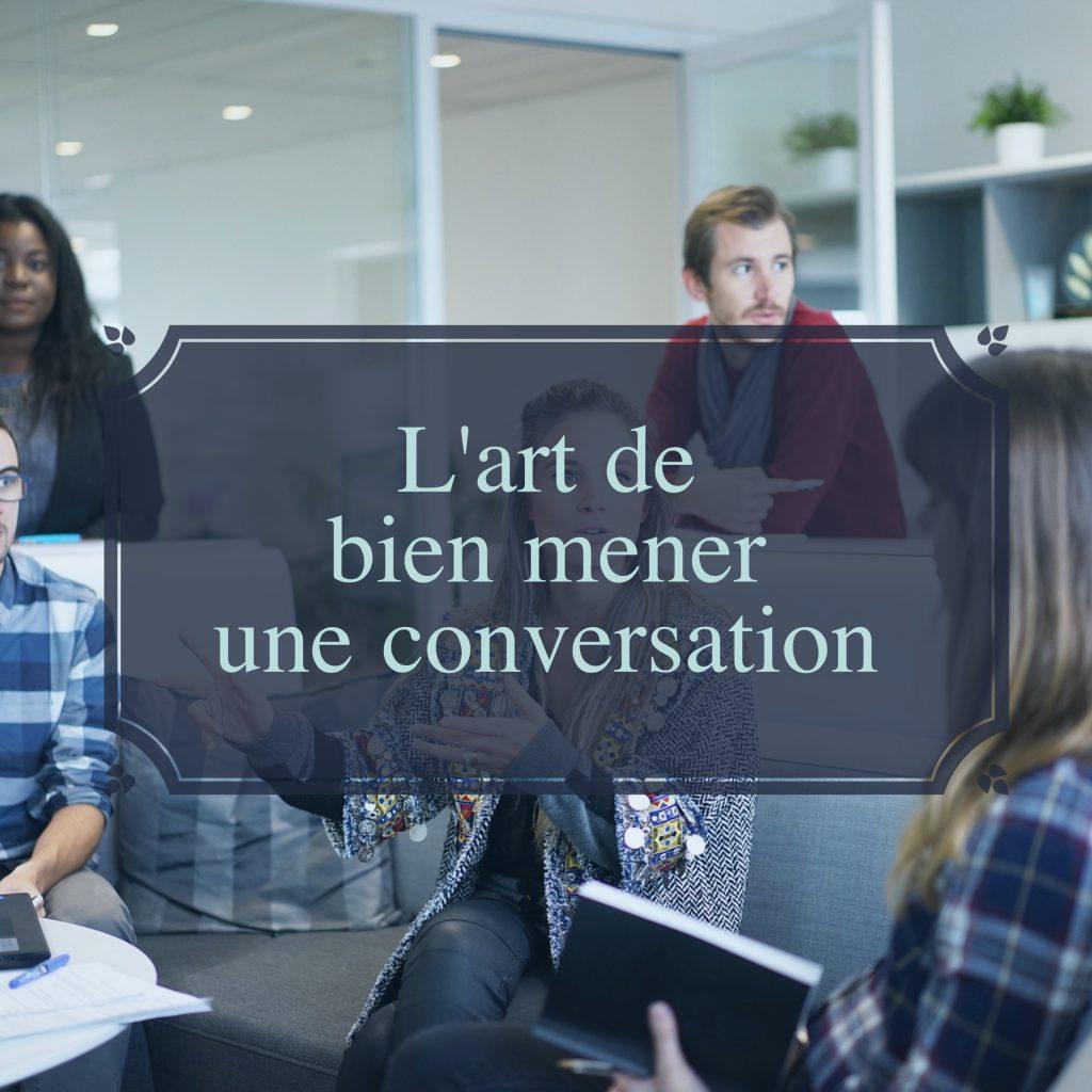 lart-de-bien-mener-une-conversation