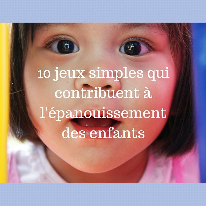 10-jeux-simples-qui-contribuent-a-lepanouissement-des-enfants