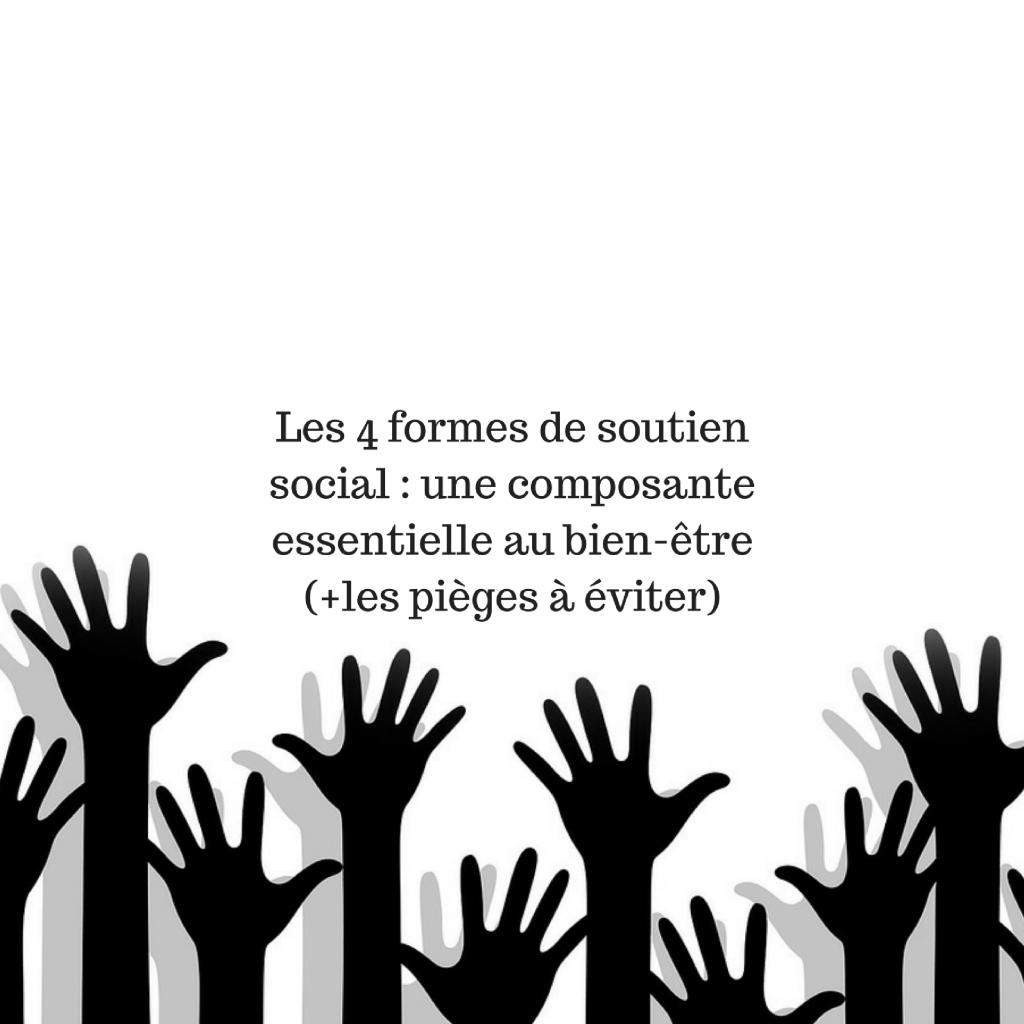 les-4-formes-de-soutien-social-_-une-composante-essentielle-au-bien-etre-les-pieges-a-eviter