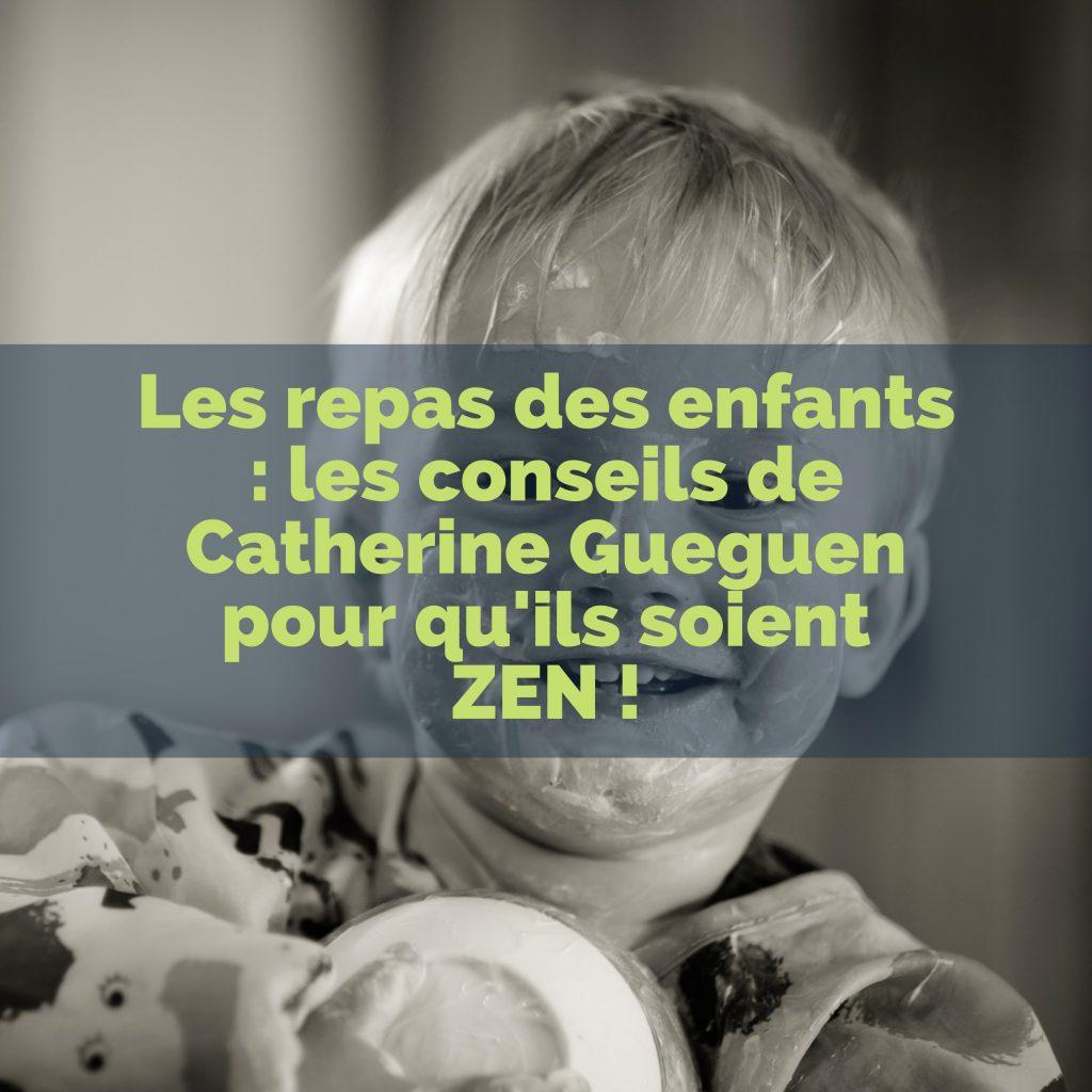 les-repas-des-enfants-les-conseils-de-catherine-gueguen-pour-quils-soient-zen