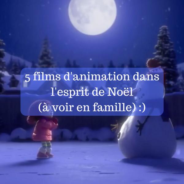5 films d'animation dans l'esprit de Noël (à voir en famille) :)
