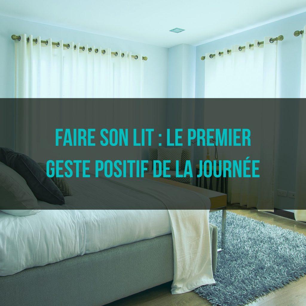 faire son lit le premier geste positif de la journ e. Black Bedroom Furniture Sets. Home Design Ideas